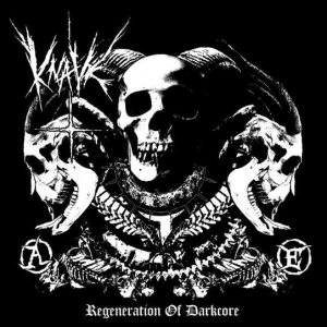 Knave - Regeneration of Darkcore cover art