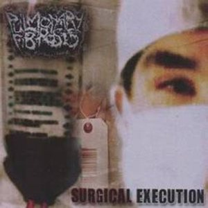 Pulmonary Fibrosis - Surgical Execution cover art