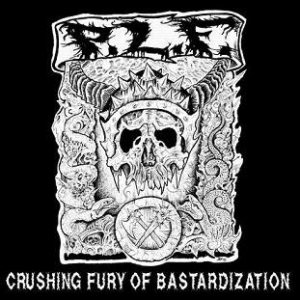 P.L.F. - Crushing Fury of Bastardization cover art