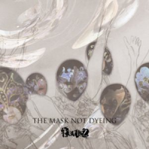 RevleZ - THE MASK NOT DYEING B type cover art