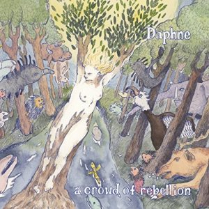 a crowd of rebellion - Daphne cover art
