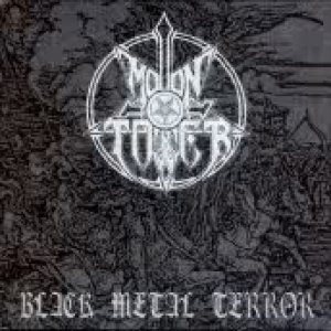 Moontower - Black Metal Terror cover art