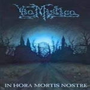 Via Mystica - In Hora Mortis Nostre cover art