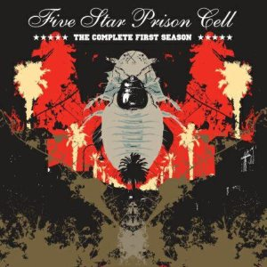 Five Star Prison Cell - The Complete First Season cover art
