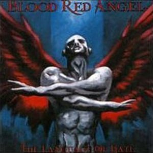 Blood Red Angel - The Language of Hate cover art