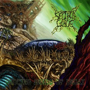 Septycal Gorge - Growing Seeds of Decay cover art