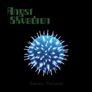 Angst Skvadron - Sweet Poison cover art