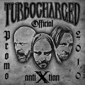 "Turbocharged - Promo ""AntiXtian"" 2010 cover art"