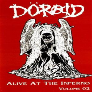 Doraid - Alive at the Inferno Volume 02 cover art