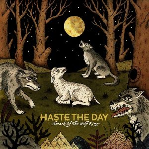 Haste the Day - Attack of the Wolf King cover art