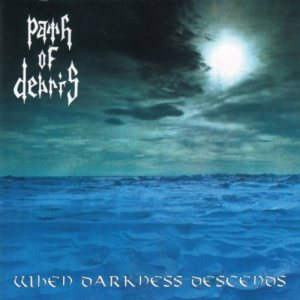 Path of Debris - When Darkness Descends cover art