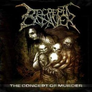 Decrepit Cadaver - The Concept of Murder cover art