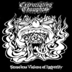 Excruciating Thoughts - Senseless Visions of Impurity cover art
