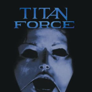 Titan Force - Titan Force cover art