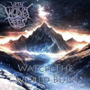 With Wolves At Our Heels - Watch the World Burn cover art
