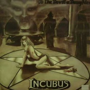 Incubus - To the Devil a Daughter cover art