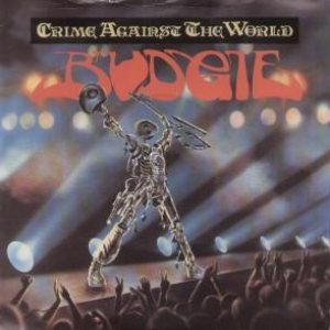 Budgie - Crime Against the World cover art