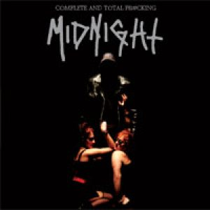 Midnight - Complete and Total Fucking Midnight cover art
