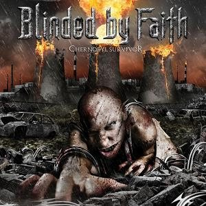 Blinded By Faith - Tchernobyl Survivor cover art