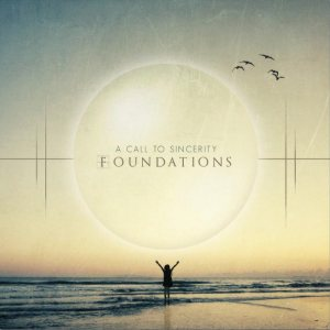 A Call To Sincerity - Foundations cover art