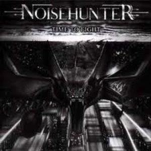 Noisehunter - Time to Fight cover art