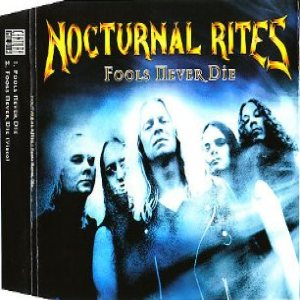 Nocturnal Rites - Fools Never Die cover art