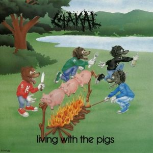 Chakal - Living with the Pigs cover art