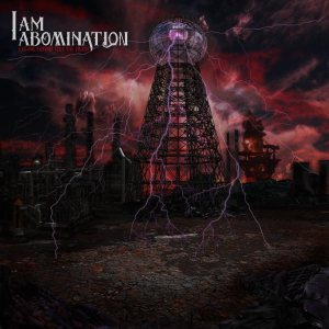 I Am Abomination - Let the Future Tell the Truth cover art