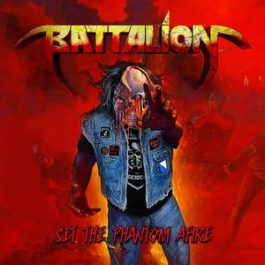 Battalion - Set the Phantom Afire cover art