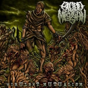 Blood of Messiah - Virulent Mutualism cover art