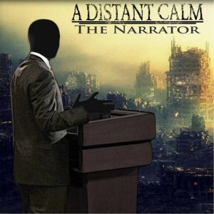 A Distant Calm - The Narrator cover art