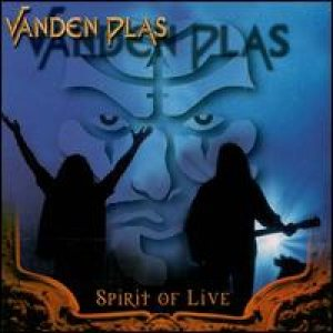Vanden Plas - Spirit of Live cover art