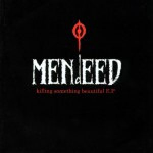 Mendeed - Killing Something Beatiful cover art