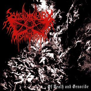 Sanguinary Misanthropia - Of Death and Genocide cover art