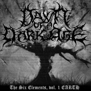 Dawn Of A Dark Age - The Six Elements, vol.1 EARTH cover art