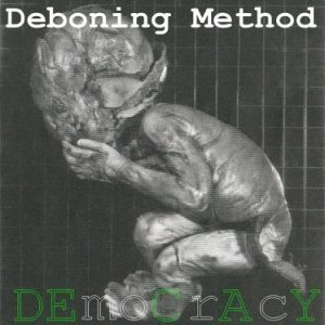 Deboning Method - DEmoCrAcY cover art