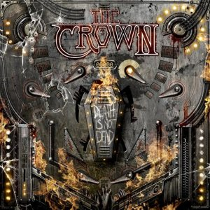 The Crown - Death Is Not Dead cover art