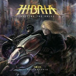 Hibria - Defying the Rules : 10th Anniversary cover art