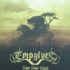 Empylver - Wood Woud Would cover art