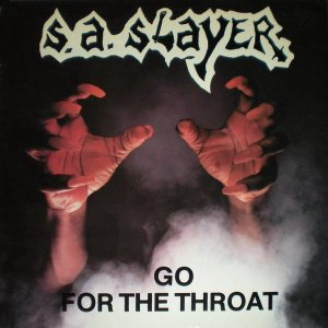 S.A. Slayer - Go for the Throat cover art