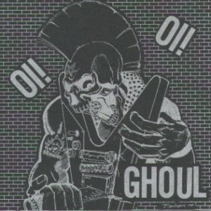 Ghoul - Oi! Oi! cover art