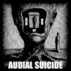 Audial Suicide - Inside My Mind cover art