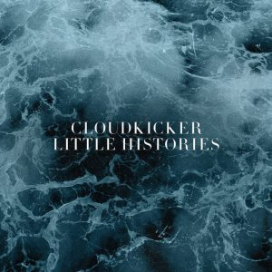Cloudkicker - Little Histories cover art