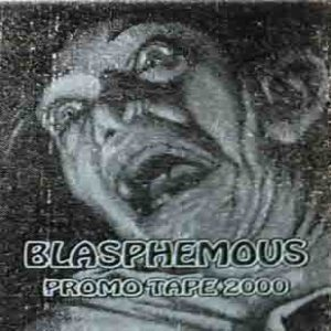 Blasphemous - Promo Tape 2000 cover art