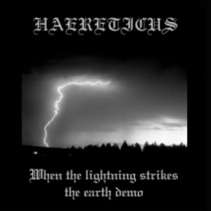 Haereticus - When the Lightning strikes the Earth cover art