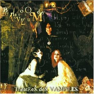 Theatres des Vampires - Bloody Lunatic Asylum cover art