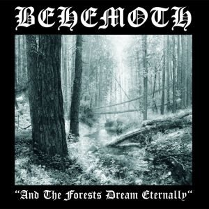 Behemoth - And the Forests Dream Eternally cover art