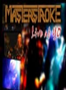Masterstroke - Masterstroke Live at YO cover art