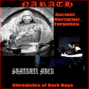 Narath - Ancient, Nocturnal, Forgotten / Chronicles of Dark Days