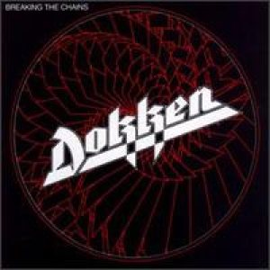 Dokken - Breaking the Chains cover art